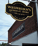 Since 1831, Washburn's General Store...